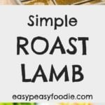 Simple Roast Lamb and Gravy