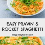 Easy Prawn and Rocket Spaghetti - pinnable image for Pinterest