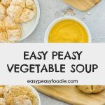 Easy Peasy Vegetable Soup - pinnable image for Pinterest