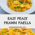 Easy Peasy Prawn Paella - pinnable image for Pinterest