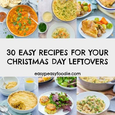 30 Easy Recipes For Your Christmas Day Leftovers