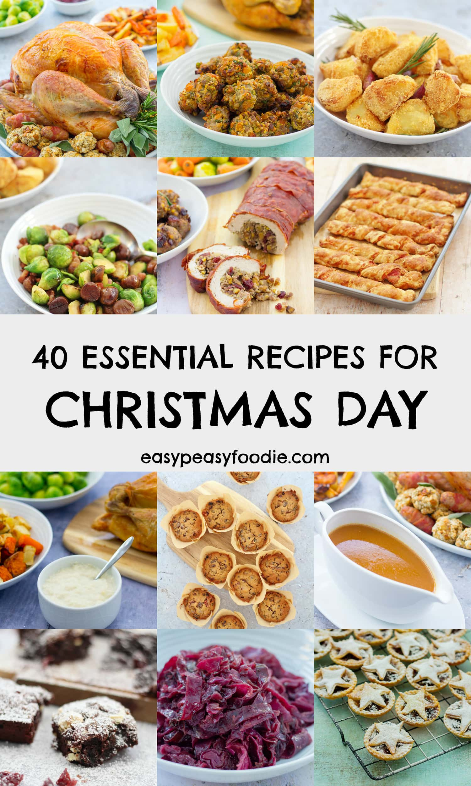 40 Essential Recipes For Christmas Day - pinnable image for Pinterest