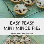 Easy Peasy Mini Mince Pies - pinnable image for Pinterest