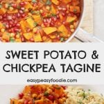 Harissa, Sweet Potato and Chickpea Tagine - pinnable image for Pinterest