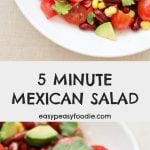 5 Minute Mexican Salad - pinnable image for Pinterest
