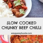 Slow Cooked Chunky Beef Chilli - pinnable image for Pinterest