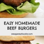 Easy Peasy Homemade Beef Burgers - pinnable image for Pinterest