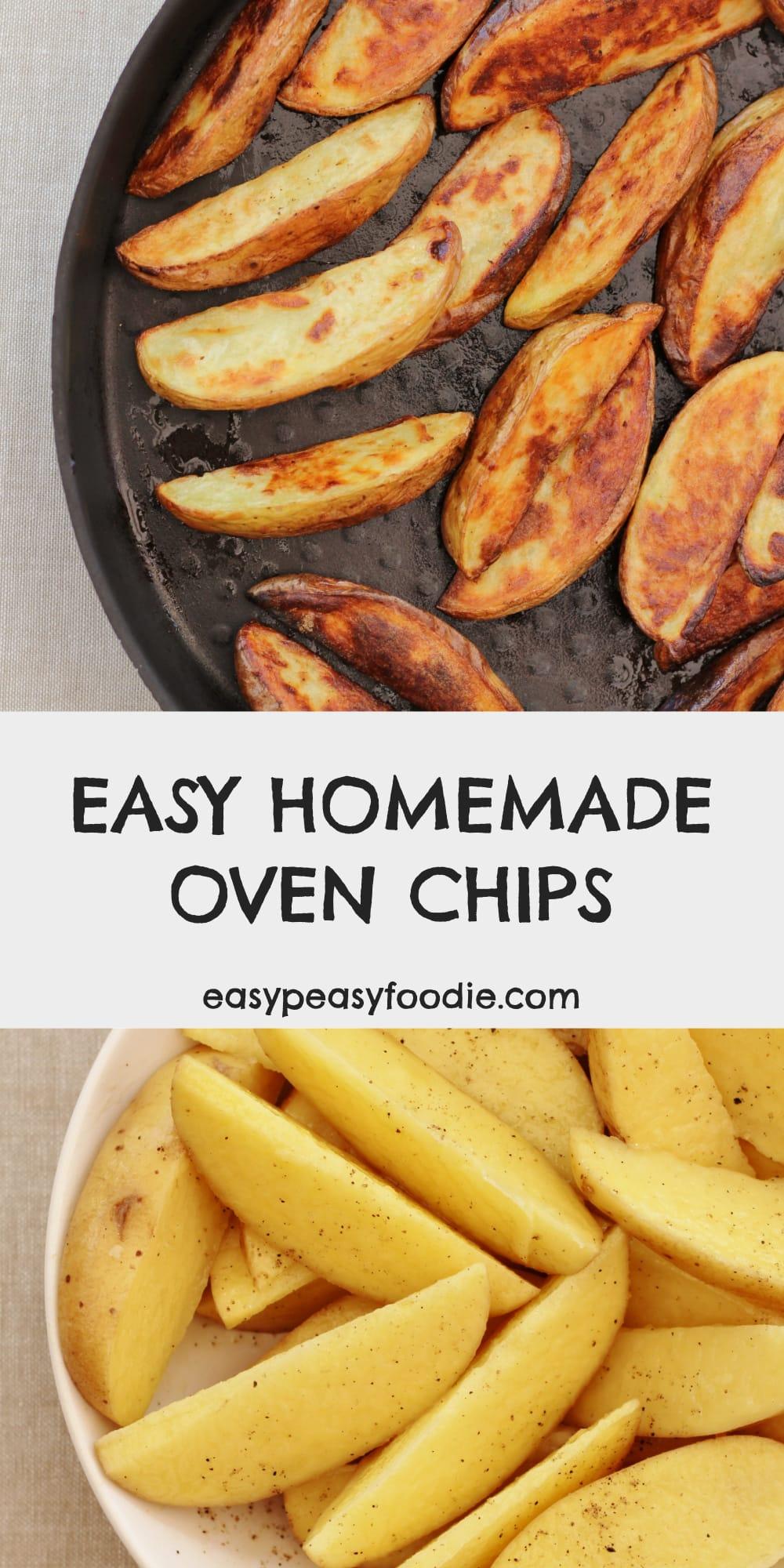 Easy Peasy Homemade Oven Chips - pinnable image for Pinterest