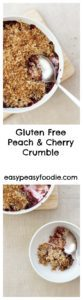 Gluten Free Peach and Cherry Crumble