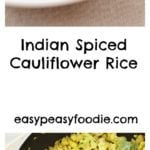 Indian Spiced Cauliflower Rice - pinnable image for Pinterest