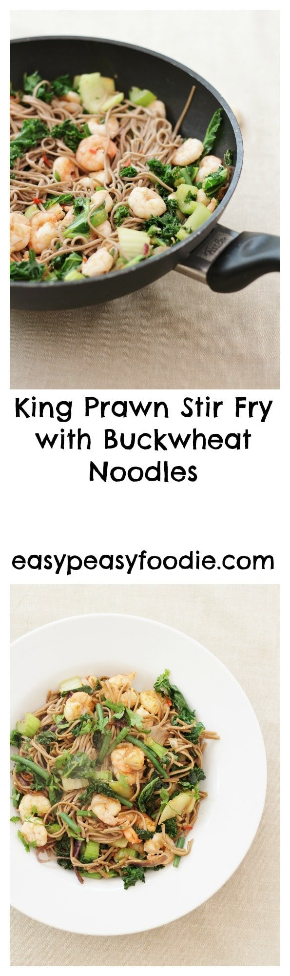 King Prawn Stir Fry with Buckwheat Noodles - pinnable image with text for Pinterest