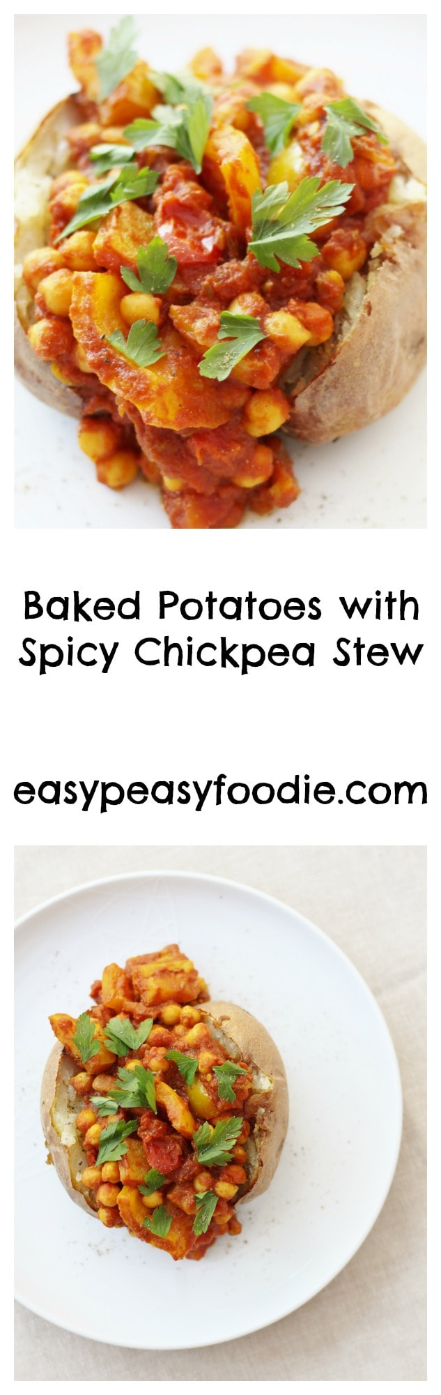 Baked Potatoes with Spicy Chickpea Stew - pinnable image with text for Pinterest