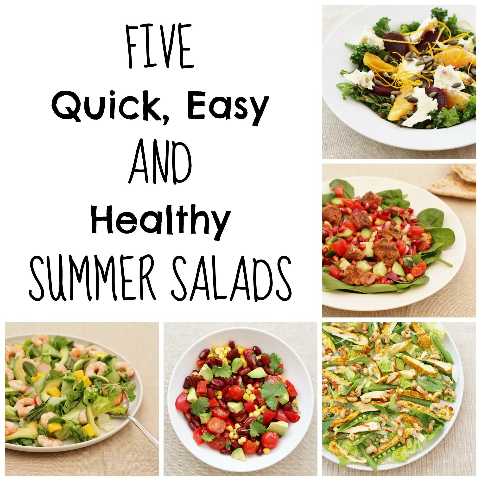 Simple And Nutritious: 5 Quick, Easy AND Healthy Summer Salads