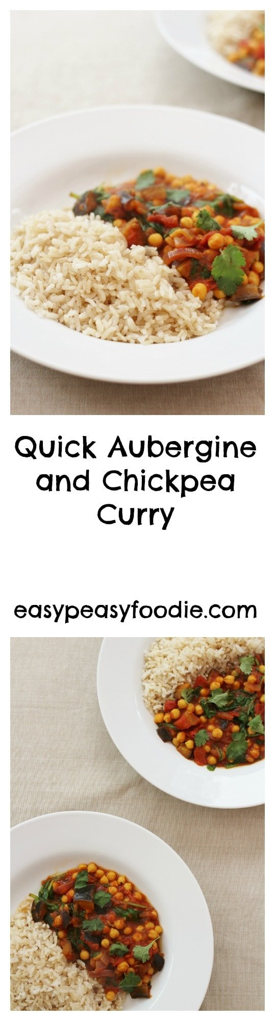 Quick Aubergine and Chickpea Curry - pinnable image for Pinterest