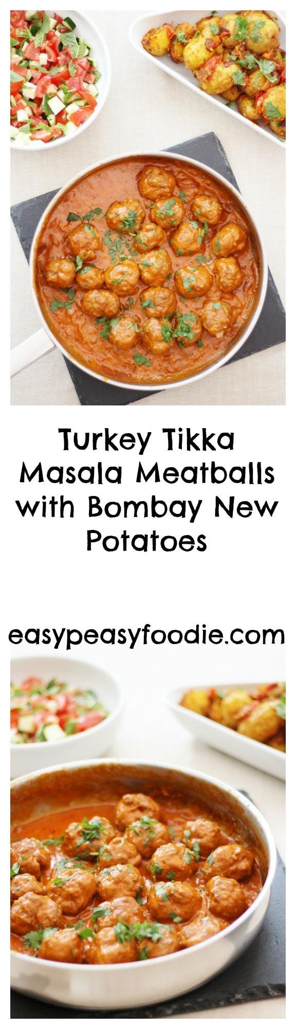 Turkey Tikka Masala Meatballs with Bombay New Potatoes - Pinnable image for Pinterest