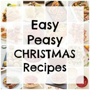 Easy Peasy Christmas Recipes