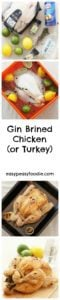 Gin Brined Chicken (or Turkey) - Chicken that tastes of gin? Yes, Christmas wishes really do come true! This amazing gin brine makes chicken unbelievably juicy, tender and flavoursome. Once you've tasted Gin Brined Chicken, you will never want to eat normal chicken again! #gin #ginbrine #chicken #turkey #christmas #easychristmas #easypeasychristmas #easypeasyfoodie