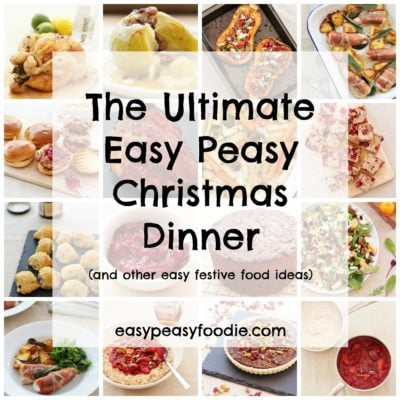 The Ultimate Easy Peasy Christmas Dinner