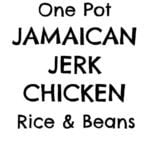 Bursting with exciting spicy Jamaican flavours, this simple One Pot Jerk Chicken, Rice and Beans is ready in well under an hour and creates very little washing up – my idea of the perfect midweek meal! #jamaican #jerkchicken #onepot