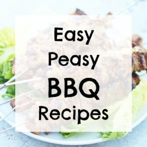 Easy Peasy BBQ Recipes