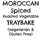 Moroccan Spiced Roasted Vegetable Traybake
