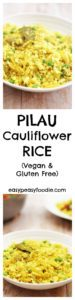 A lighter, but no less tasty version of the Indian classic, this Pilau Cauliflower Rice is an ideal accompaniment to all kinds of curries. Not only is it low in carbs and calories, but it is also gluten and dairy free and suitable for vegetarians and vegans – plus a great way to get an extra portion of veggies into your life! #vegan #vegetarian #cauliflowerrice #lowcarb #lowcalorie #healthy #glutenfree #dairyfree