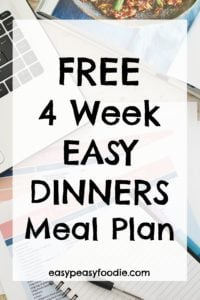 FREE 4 Week Easy Dinners Meal Plan, 4 weeks of meal plans, 28 easy dinners, shopping lists for every week, a complete guide to using the meal plans and MORE! #mealplans #mealplanning #monthlymealplan #4weekmealplan #easydinners #freebie #freegift #freemealplans #getorganized #easypeasyfoodie