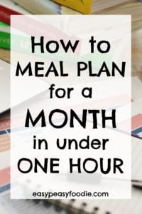Want to get all your meal planning AND shopping lists done for A WHOLE MONTH (or more) in under an hour? Want to make sure you buy just what you need each week? Want to save money, time and your sanity? Want to waste less food? Want to feel super organised? Read on to discover how you can meal plan for a month in UNDER ONE HOUR! #mealplan #mealplanning #freemealplan #monthlymealplan #4weekmealplan #getorganized #easypeasyfoodie