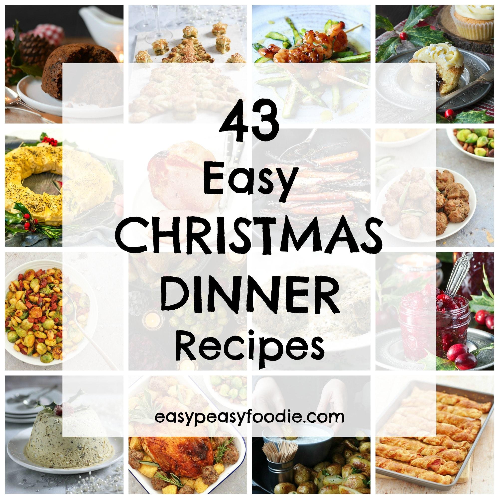 43 easy christmas dinner recipes easy peasy foodie forumfinder Gallery