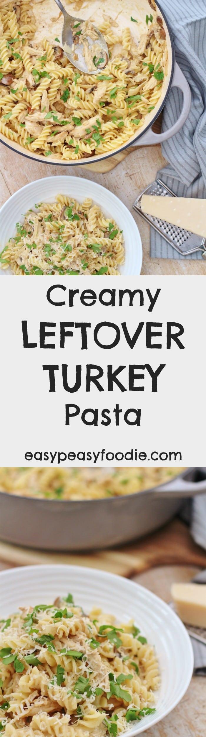 Creamy Leftover Turkey Pasta - pinnable image for Pinterest