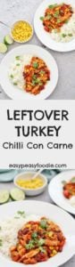 Got leftover roast turkey? Want to turn it into a quick and easy meal that is a bit more interesting than turkey sandwiches? Then make my Leftover Turkey Chilli Con Carne! No leftover turkey? No problem! This can also be made with leftover roast chicken too. Alternatively, make from scratch using diced or ground turkey. #turkey #leftoverturkey #turkeyleftovers #chili #chilliconcarne #christmasleftovers #easychristmas #easypeasyfoodie