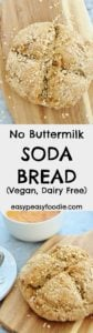 Want to make soda bread without buttermilk? No problem! My No Buttermilk Soda Bread takes just 40 minutes to make, involves no kneading or proving, and is suitable for vegans and those following a dairy free diet…and anyone who just doesn't happen to have any buttermilk handy! #sodabread #bread #vegan #dairyfree #nobuttermilk #withoutbuttermilk #buttermilkfree #irish #oatmilk #dairyfreemilk #oats #easypeasyfoodie