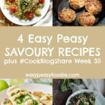 4 Easy Savoury Recipes CookBlogShare Week 35