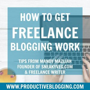 How to get freelance blogging work