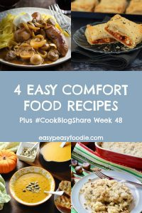 As the nights draw in and the days become increasingly hectic with Christmas preparations, simple warming meals are what is required. Here are 4 Easy Comfort Food Recipes – perfect for this time of year! Plus find the linky for #CookBlogShare Week 48. #comfortfood #winterwarmers #autumnfood #fallfood #pasta #currypie #curry #chickenpie #stroganoff #sausages #sausagestroganoff #soup #butternutsquashsoup #roastedbutterutsquash #easydinners #easymeals #midweekmeals #familymeals #easypeasyfoodie