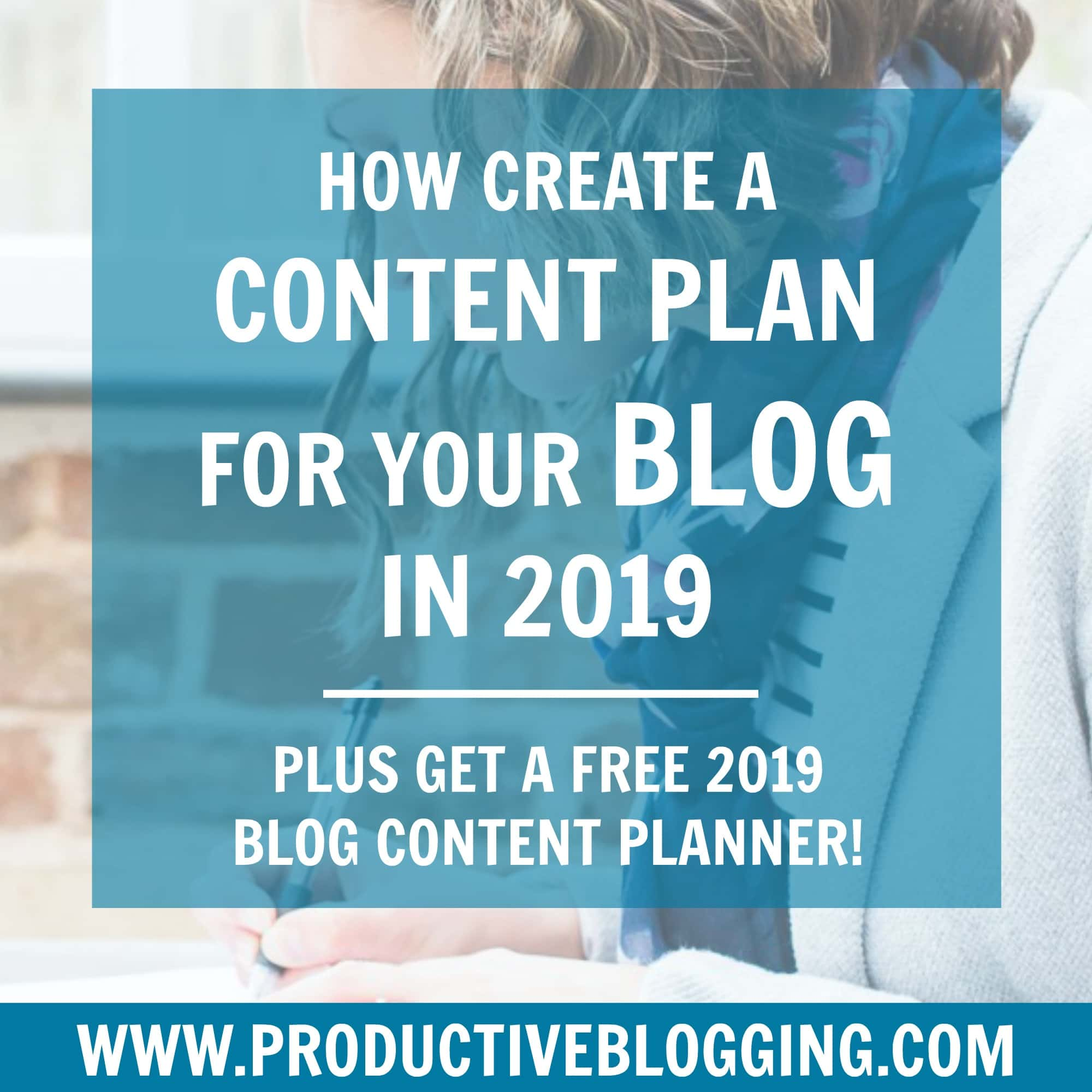 How to create a content plan for your blog in 2019
