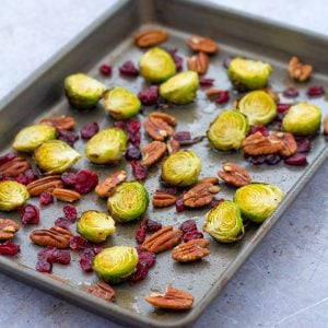 Maple Roasted Sprouts with Cranberries and Pecan Nuts