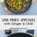 Fancy a Chinese twist on your Brussels sprouts this year? Then you have to try my delicious Stir Fried Sprouts with Ginger and Chilli. These sprouts are quickly pan fried chilli, ginger and garlic, before adding soy sauce, sesame oil and a few sesame seeds for garnish. #stirfriedsprouts #chinesesprouts #sprouts #brusselssprouts #sproutlover #sprouthater #ilovebrusselssprouts #easyrecipe #easysides #christmasfood #christmasdinner #christmasrecipe #easypeasyfoodie #cookblogshare #freefromgang