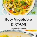 Packed full of flavour and healthy vegetables this Easy Vegetable Biryani is quick, simple and delicious – the perfect midweek meal! #biryani #vegetablebiryani #veganbiryani #vegancurry #vegetariancurry #curry #currynight #vegetarian #vegan #glutenfree #dairyfree #midweekmeals #easydinners #weeknightdinners #easymeals #familymeals #easypeasyfoodie #cookblogshare #freefromgang