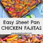 The easiest Chicken Fajitas EVER! My Easy Sheet Pan Chicken Fajitas are oven baked on one tray – meaning less hands-on time, less washing up, gorgeous roasted peppers and even tastier chicken! What's not to like? #chicken #chickendinner #winnerwinnerchickendinner #chickenfajitas #chickenfajitastraybake #sheetpan #sheetpandinner #sheetpanchickenfajitas #easydinners #easymeals #familydinners #midweekmeals #easypeasyfoodie