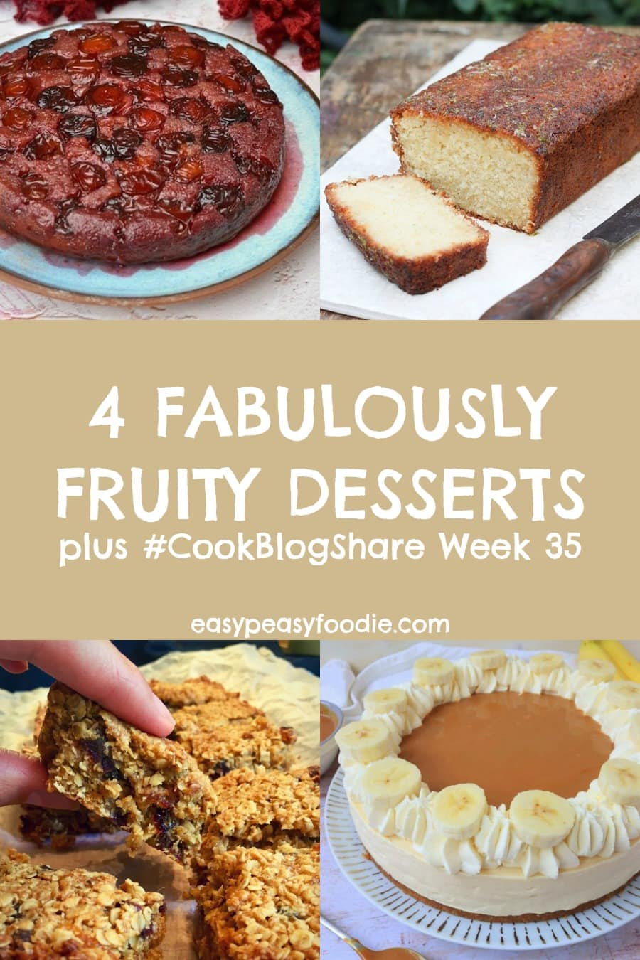 Celebrate the end of summer with these 4 Fabulously Fruity Desserts. Plus Find the linky for #CookBlogShare Week 35! #dessert #fruitdessert #fruit #lime #coconut #banana #plums #dates #banoffeepie #banoffeecheesecake #flapjack #loafcake #upsidedowncake #easyrecipes #easybakes #easypeasyfoodie