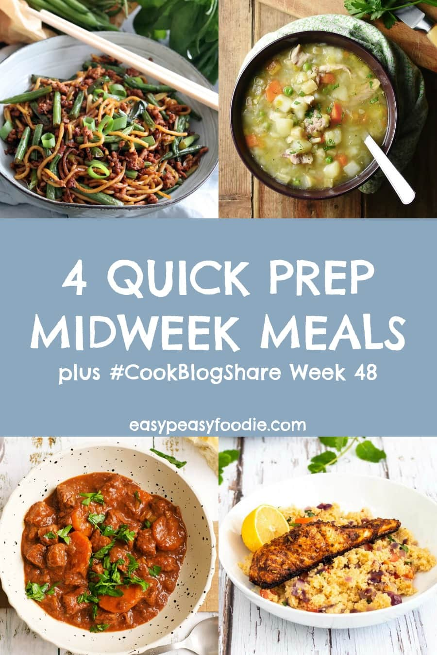 Need a midweek meal that doesn't take a lot of time to prepare? Then check out these 4 fabulous Quick Prep Midweek Meals. Each one is packed full of flavour but involves minimal prep – perfect for busy evenings. Plus find the linky below for MY LAST #CookBlogShare! #quickpreprecipes #midweekmeals #quickprepmeals #quickprepmidweekmeals #quickrecipes #easymidweekmeals #quickmeals #dinnertonight #soup #salmon #raselhanout #beefstew #stirfry #noodles #weeknightdinners #familydinners #easypeasyfoodie