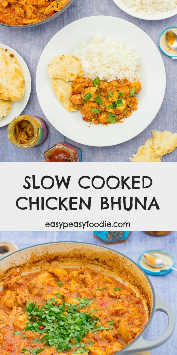 Easy and delicious, this Slow Cooked Chicken Bhuna is perfect busy days. Only 10 mins prep and then let your oven or slow cooker do the rest. Make double, then freeze half, and you'll have an even easier meal next time! #slowcookedchickenbhuna #chickenbhuna #chickencurry #chicken #bhuna #curry #slowcooked #slowcooking #slowcooker #crockpot #onepot #easymidweekmeals #easymeals #midweekmeals #easydinners #dinnertonight #dinnertonite #familydinners #familyfood #easypeasyfoodie #cookblogshare