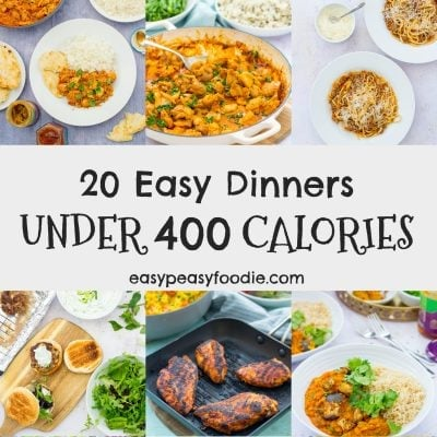 Want to cut down on your calories but still eat well? These 20 easy dinners are all under 400 calories per portion, but are packed with flavour, easy to make and family friendly too (so no more having to cook separate meals!) #under400calories #400caloriedinners #lowcalorie #lowcaloriedinners #easydinners #healthydinners #easypeasyfoodie #cookblogshare