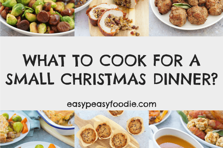 What to cook for a small Christmas dinner