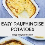Easy Dauphinoise Potatoes - pinnable image for Pinterest