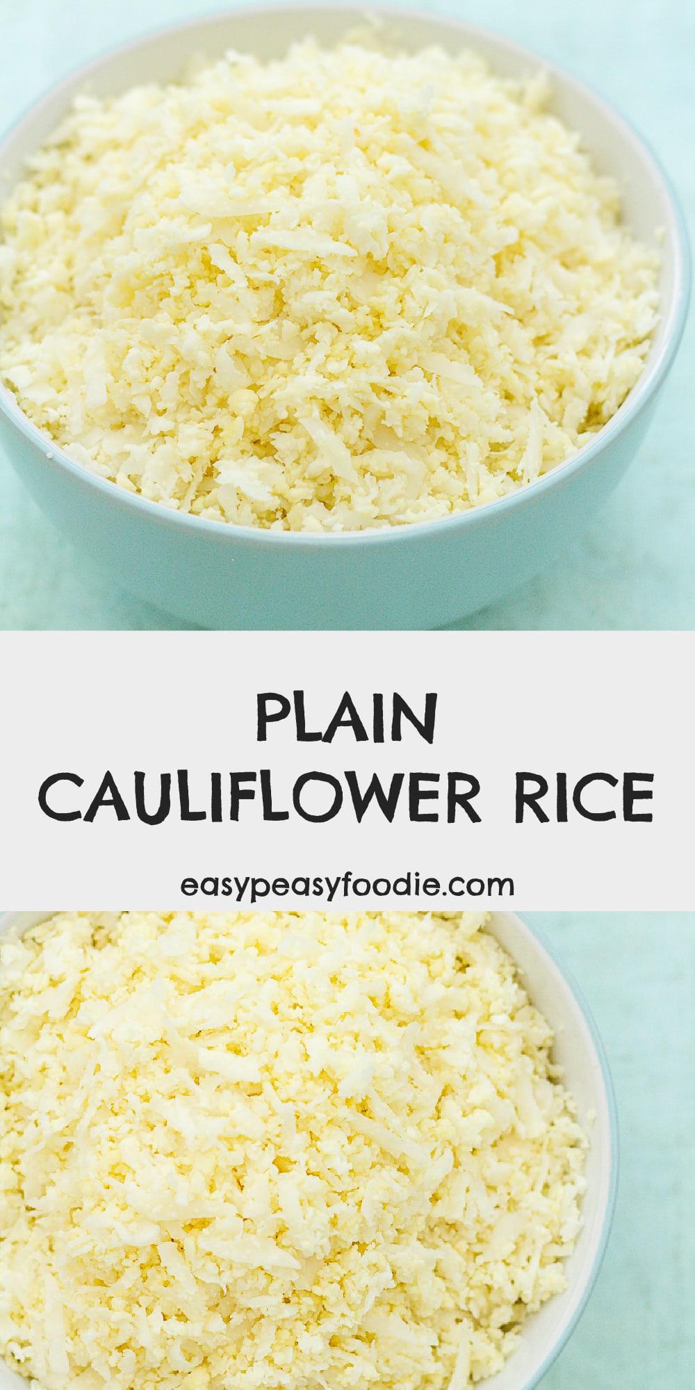 Plain Cauliflower Rice - Pinnable image for Pinterest