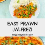 Easy Prawn Jalfrezi - pinnable image for Pinterest